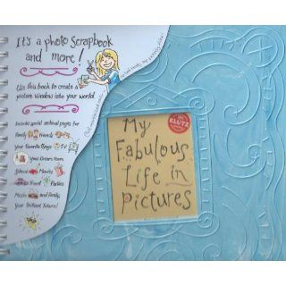 My Fabulous Life in Pictures (Klutz): The Editors of Klutz: 9781570549168:  Kids' Books