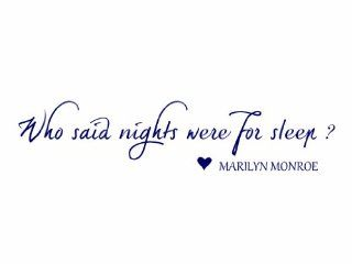 Who Said Nights Were For Sleep Marilyn Monroe Vinyl Wall Decal   Decorative Wall Appliques