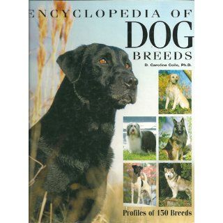 Barron's Encyclopedia of Dog Breeds: Profiles of 150 Breeds: D. Caroline Coile, Michele Earle Bridges: 9780764150975: Books