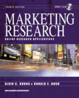 Marketing Research: Online Research Applications: Alvin C. Burns, Ronald F. Bush: 9780130351357: Books