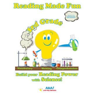 Reading Made Fun   3rd Grade   Common Core Standards (Hands on Science Experiments make building READING skills fun!, Student Edition) (9780985216177): AHA! LEARNING SOLUTIONS, Use SCIENCE to teach reading   Our innovative approach gets results and is alig