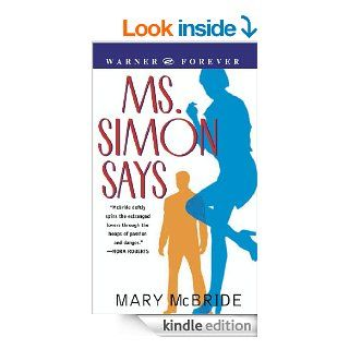 Ms. Simon Says   Kindle edition by Mary McBride. Literature & Fiction Kindle eBooks @ .
