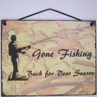 "Vintage Style Sign Saying, ""Gone Fishing Back for Deer Season"" Decorative Fun Universal Household Signs from Egbert's Treasures"