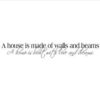 A House Is Made of Walls and Beams a Home Is Built with Love and Dreams wall saying vinyl lettering home decor decals stickers appliques quotes