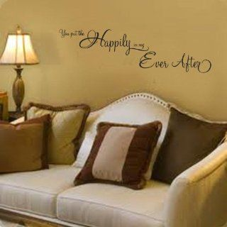 You Put The Happily In My Ever After Vinyl Lettering Wall Art Vinyl Saying   Wall Decor Stickers