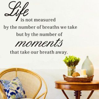 "DIY 23"" * 43"" Wall Sticker Life Is Not Measured By the Breaths We Take, but By the Moments That Take Our Breath Away Vinyl Wall Inspirational Saying Quotes Decal Sticker Graphic Words About Life   Wall Decor Stickers"
