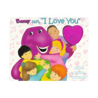 Barney Says, I Love You (Listen & Learn): Stephen White, June Valentine: 9781570641220:  Kids' Books