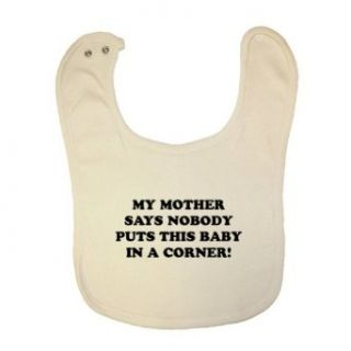 So Relative! Mother Says Baby No Corner Organic Baby Bib: Clothing