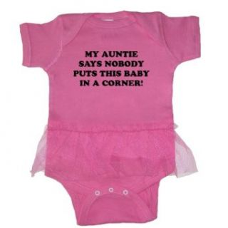 So Relative! Auntie Says Baby No Corner Baby Tutu Bodysuit: Clothing