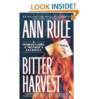 Bitter Harvest: Ann Rule: 9780671868697: Books