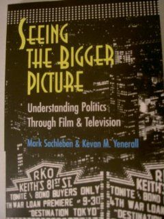 Seeing the Bigger Picture: Mark Sachleben, Kevan M. Yenerall: 9780820471440: Books