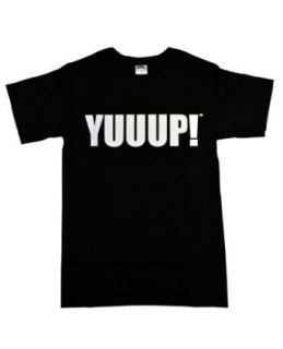 YUUUP! Dave Hester T Shirt As Seen on Storage Wars   Black   Large: Clothing