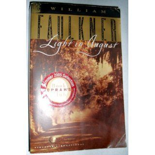 Light in August: William Faulkner, Noel Polk, Joseph Blotner: 9780679732266: Books