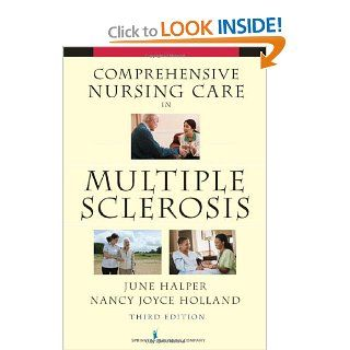 Comprehensive Nursing Care in Multiple Sclerosis: Third Edition: 9780826118523: Medicine & Health Science Books @
