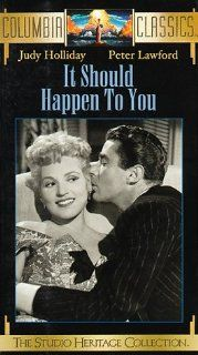 It Should Happen to You [VHS]: Judy Holliday, Jack Lemmon, Peter Lawford, Michael O'Shea, Vaughn Taylor, Connie Gilchrist, Walter Klavun, Whit Bissell, Constance Bennett, Ilka Chase, Wendy Barrie, Melville Cooper, Charles Lang, George Cukor, Charles Ne