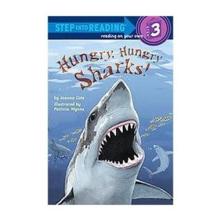 Hungry, Hungry Sharks ( Step into Reading: Level 3) (Paperback