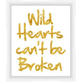 PTM Images Wild Hearts Can't be Broken Gicl e Framed Textual Art in Gold