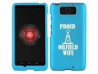 Motorola Droid Mini XT1030 Snap On 2 Piece Rubber Hard Case Cover Proud Oilfield Wife (Light Blue)