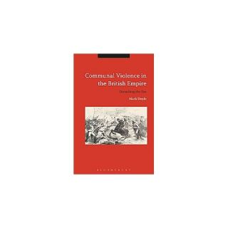 Communal Violence in the British Empire (Hardcover)