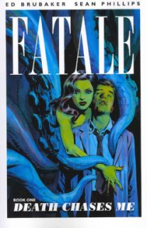 Fatale 1: Death Chases Me (Paperback)   14157276