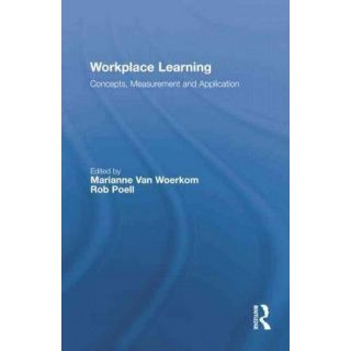 Workplace Learning ( Routledge Studies in Human Resource Development