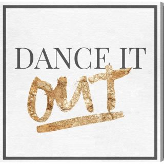 Dancing Out Gold Textual Art on Wrapped Canvas by Oliver Gal