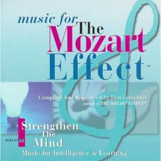 Music For The Mozart Effect Vol.1   Strengthen The Mind