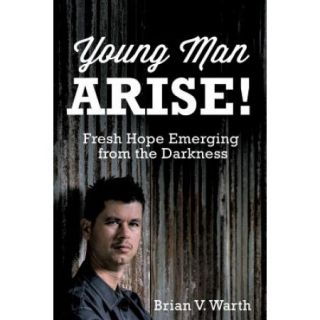 Young Man Arise!