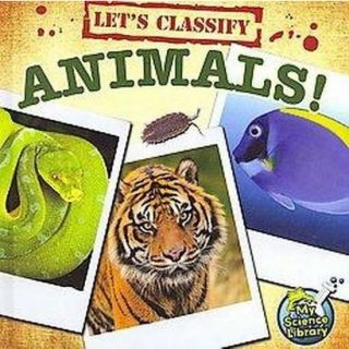 Lets Classify Animals! (Hardcover)