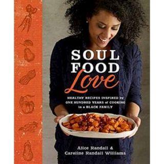Soul Food Love (Hardcover)