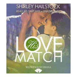 His Love Match (Unabridged) (Compact Disc)